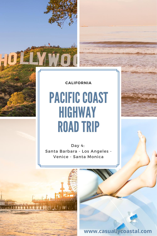 California Road Trip: Day 4 in LA, Venice & Santa Monica
