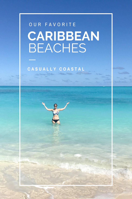 A World Beach Day Celebration: My Favorite Caribbean Beaches