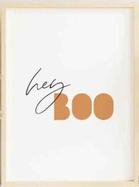 Hey Boo Halloween Print Art
