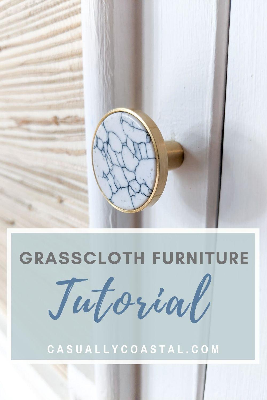 Grasscloth Furniture Makeover: A Six-Step Tutorial