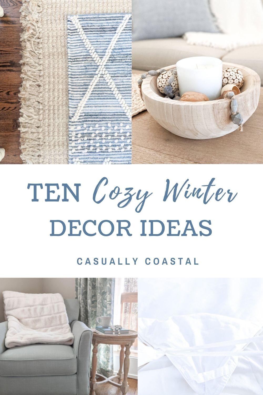 Ten Cozy Winter Decor Ideas For Your Home