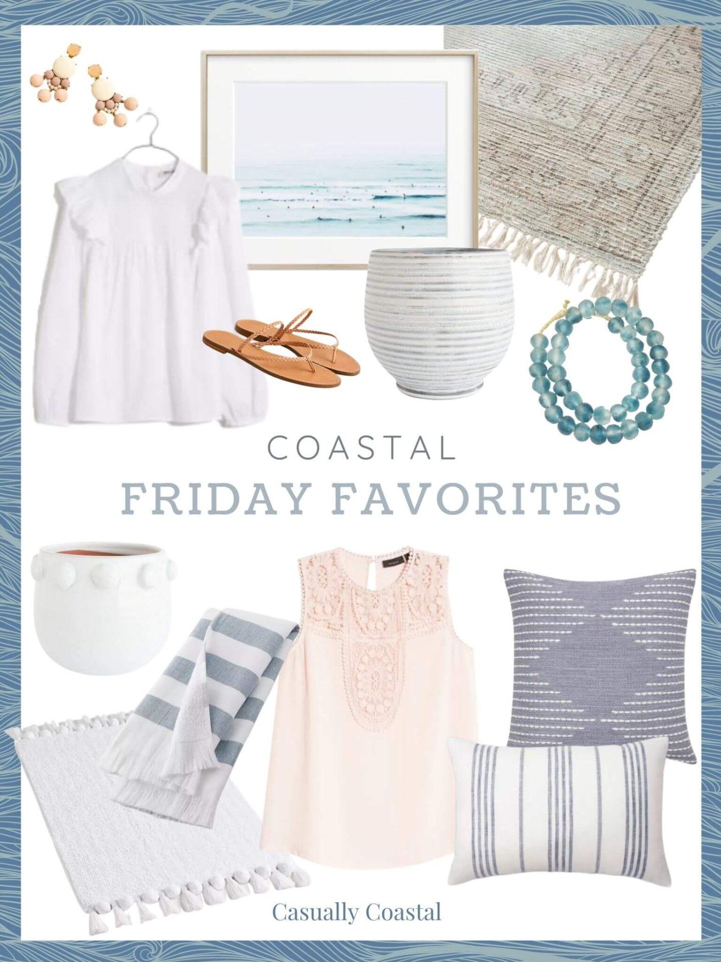 Coastal Friday Favorites